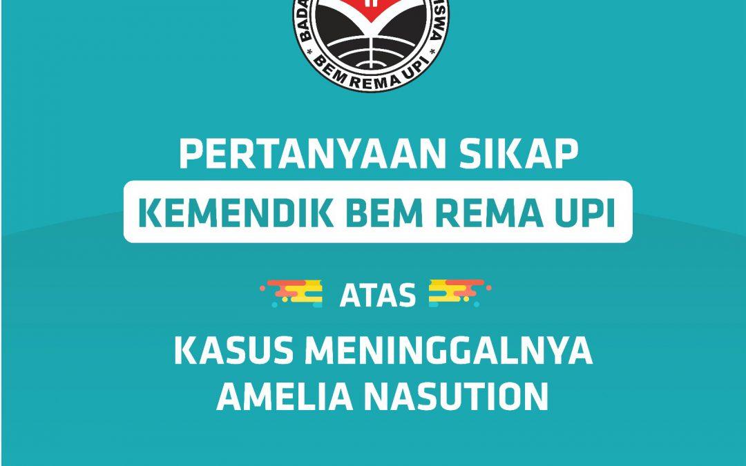 Ini Sikap Kemendik BEM Rema UPI Soal Kasus Meninggalnya Amelia Nasution