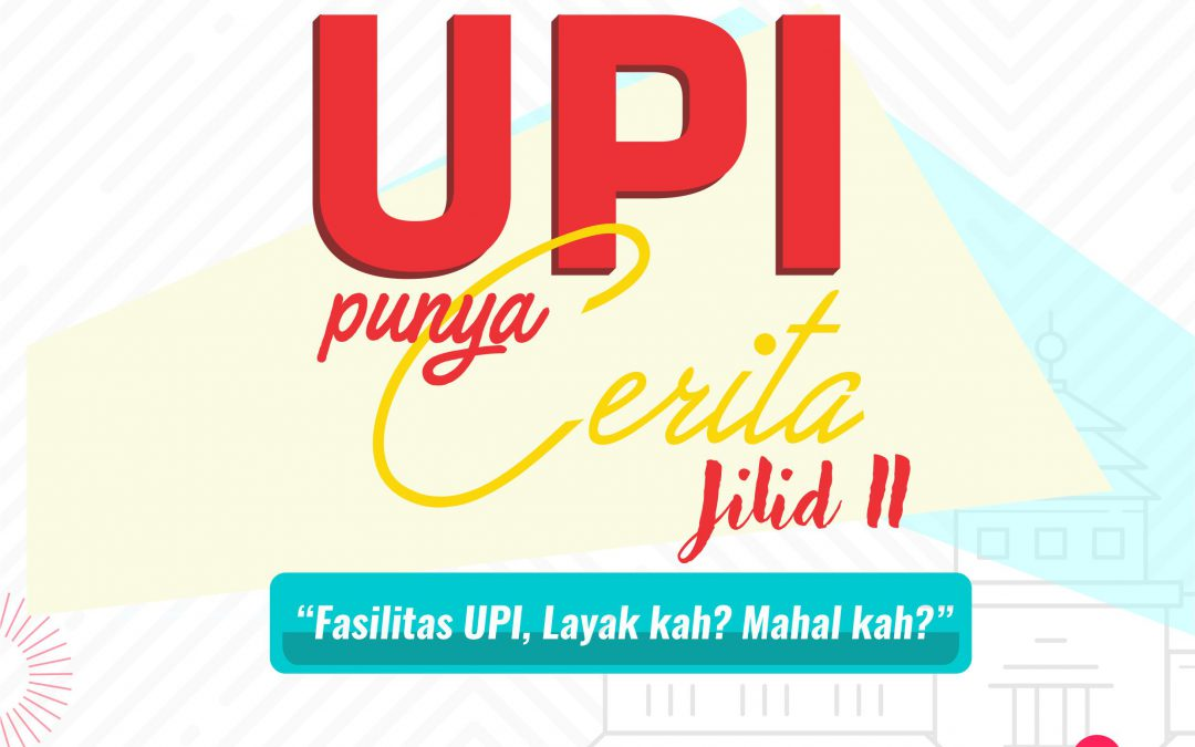 UPI Punya Cerita Jilid II