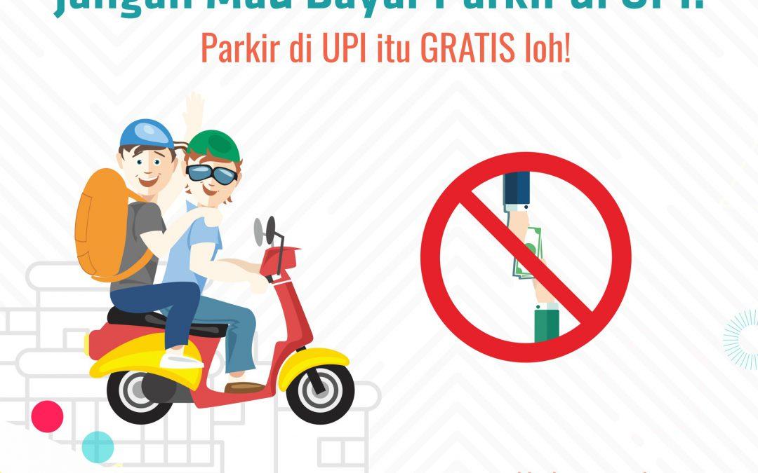 Jangan Mau Bayar Parkir di UPI!