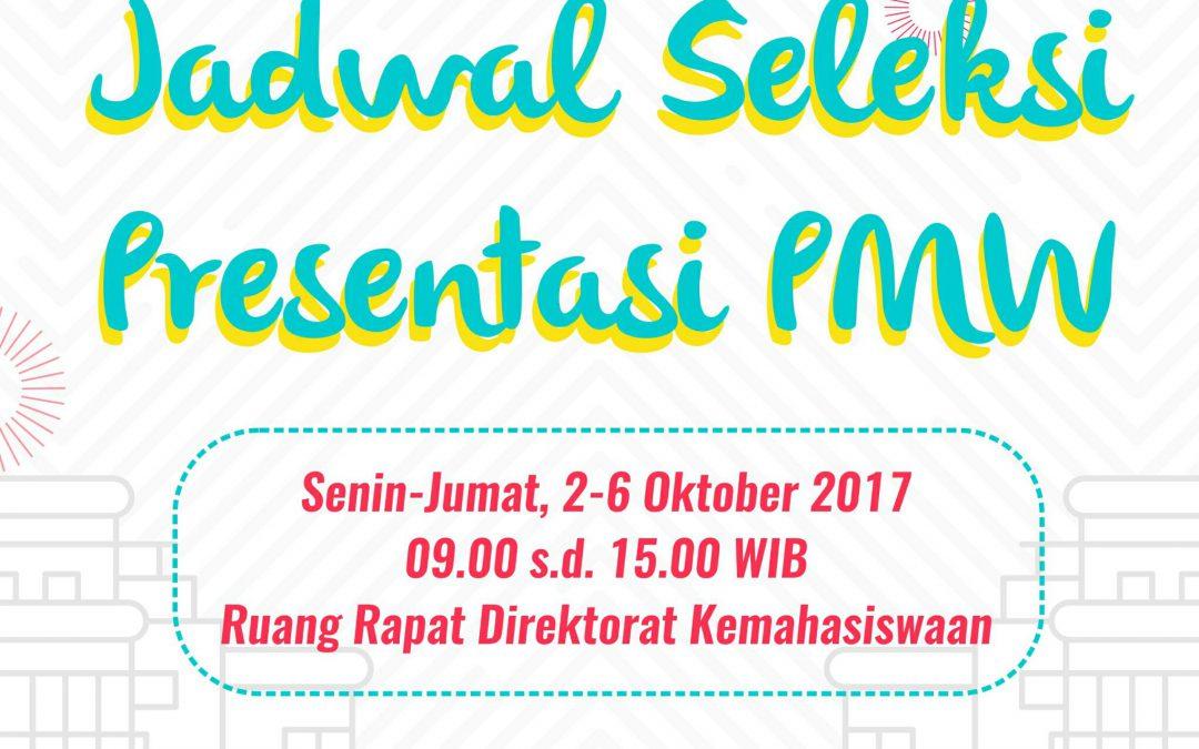 Jadwal Seleksi Presentasi PMW