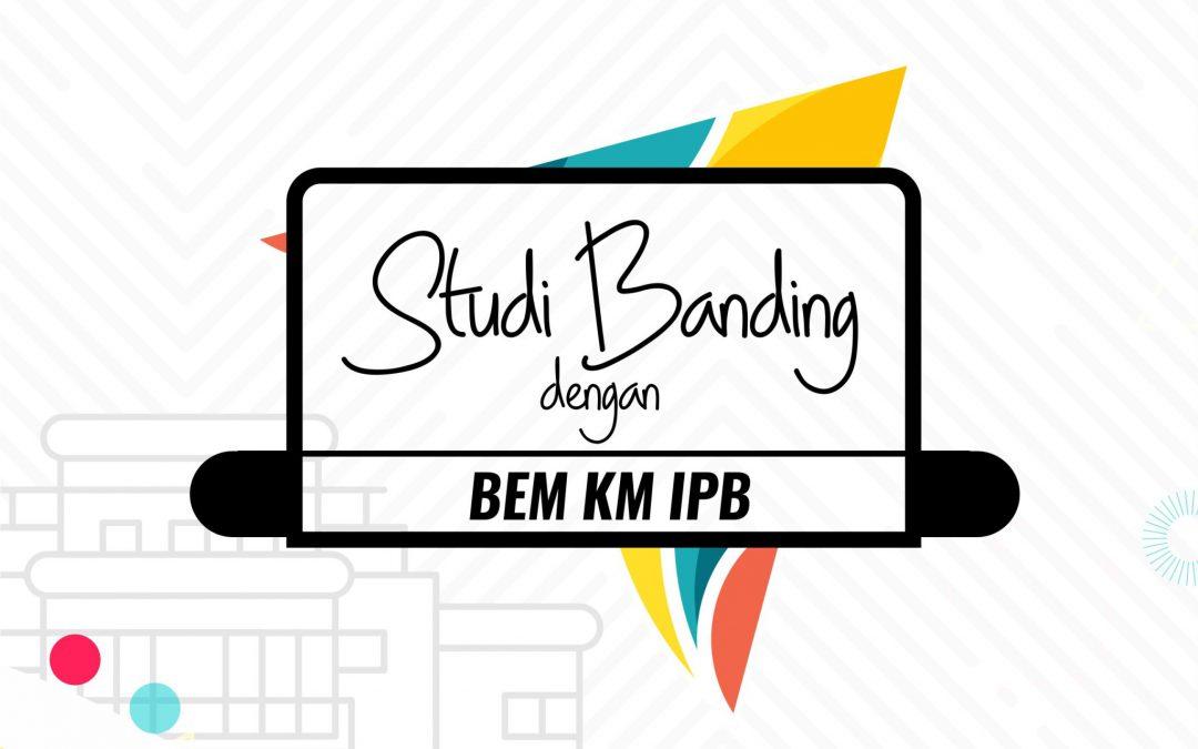 Studi Banding ke BEM KM IPB