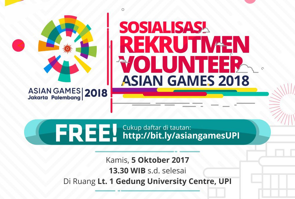 Sosialisasi dan Rekrutmen Asian Games 2018
